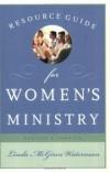 Linda McGinn Waterman - Resource Guide For Women's Ministry
