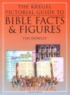 Dowley Tim - KREGEL PICTORIAL GUIDE TO BIBLE FACTS