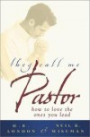 London H B And Wiseman - THEY CALL ME PASTOR