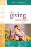 Gary Smalley (Foreword) - The Giving Marriage