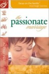 Focus on the Family, Gary Smalley - The Passionate Marriage