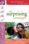 Gary Smalley (Foreword) - The Surprising Marriage