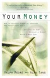 Ralph Moore, Alan Tang - Your Money