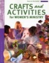 Focus On The Family - Crafts and Activities for Women's Ministry