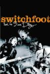 Switchfoot - Live In San Diego