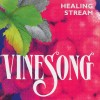 Product Image: Vinesong - Healing Stream