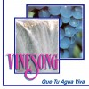 Product Image: Vinesong - Que Tu Agua Viva
