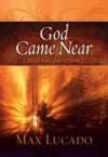 Product Image: Max Lucado - God Came Near