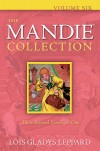 Lois Gladys Leppard - The Mandie Collection Vol 6
