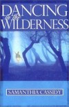 Product Image: Samanthia Cassidy - Dancing In The Wilderness