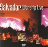 Product Image: Salvador - Worship Live