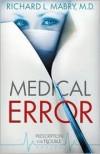 Mabry Richard L - MEDICAL ERROR