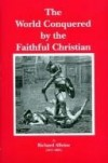 Product Image: Richard Alleine - The World Conquered by the Faithful Christian