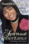 Product Image: Juanita Bynum - My Spiritual Inheritance